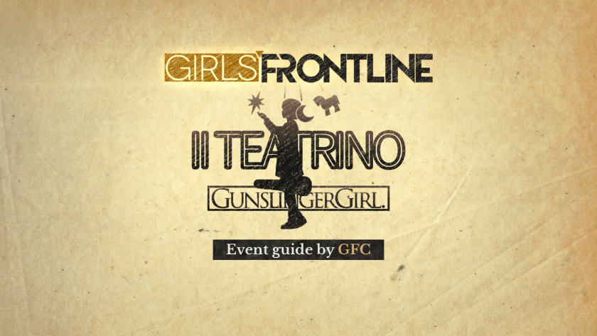 Girls Frontline x Gunslinger Girl Collaboration Guide by GFC!