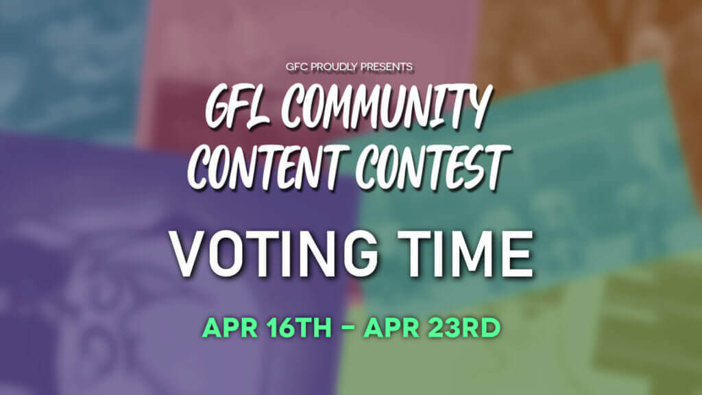 GFL Community Content Contest Voting!